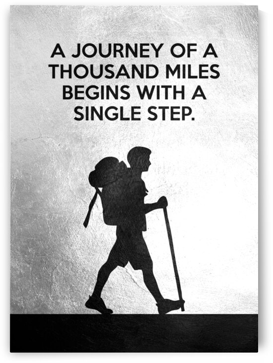 A journey of a thousand miles Motivational Wall Art by ABConcepts