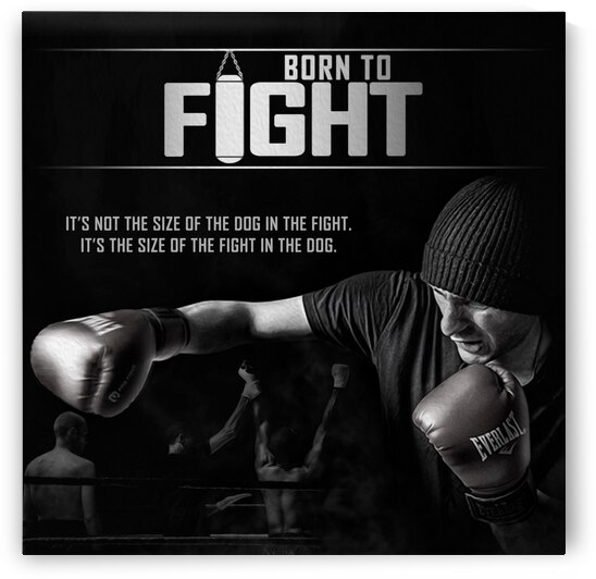 Born to Fight Motivational Wall Art by ABConcepts