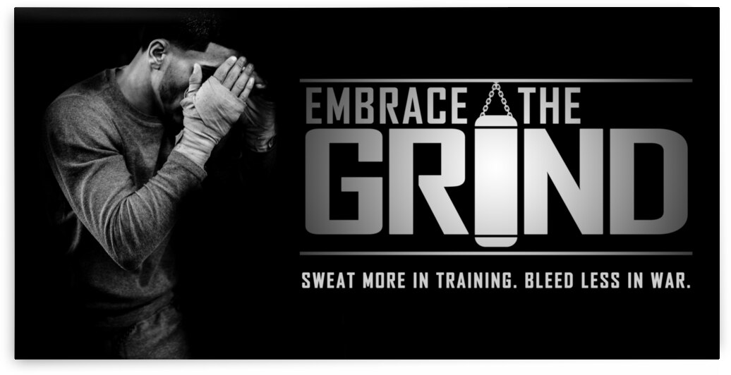 Embrace the Grind Motivational Wall Art by ABConcepts