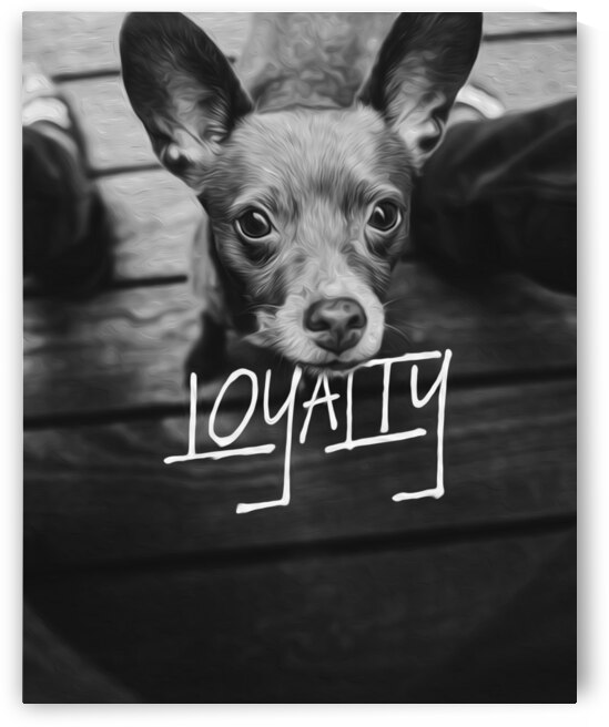 Dog Loyalty Motivational Wall Art by ABConcepts