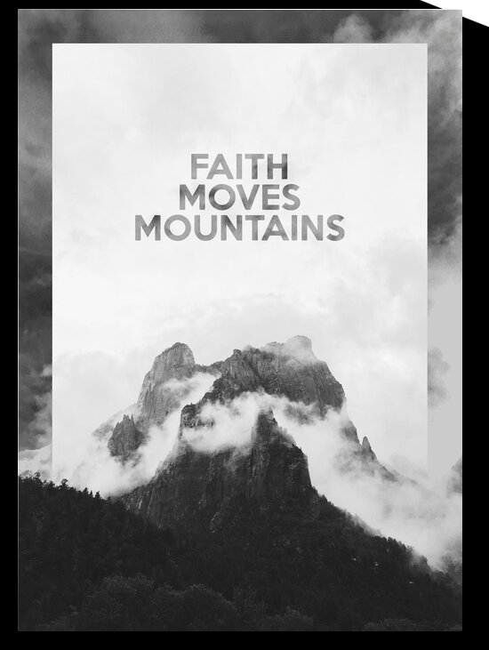 Faith Moves Mountains Motivational Wall Art by ABConcepts