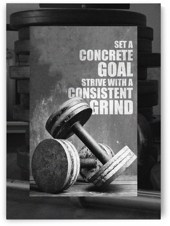 Concrete Goal Consistent Grind Motivational Wall Art by ABConcepts