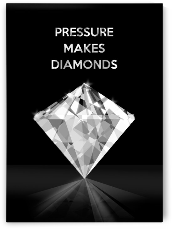 Pressure Makes Diamonds Motivational Wall Art by ABConcepts