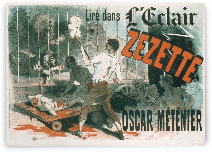 LEclair Zezette, par Oscar Metenier by VINTAGE POSTER