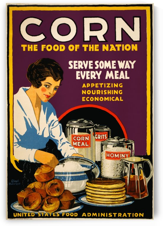 Corn, the food of the nation, US Food Administration poster, 1918 by VINTAGE POSTER