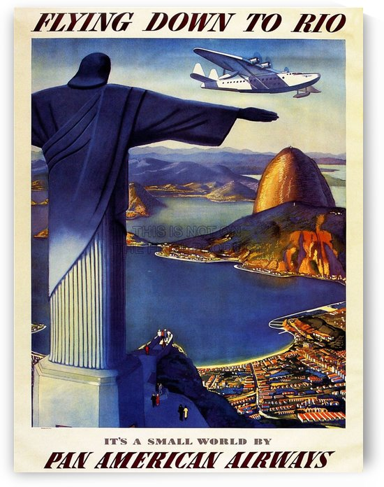 Flying down to Rio Travel Airline Advert Brazil by Plane Poster by VINTAGE POSTER