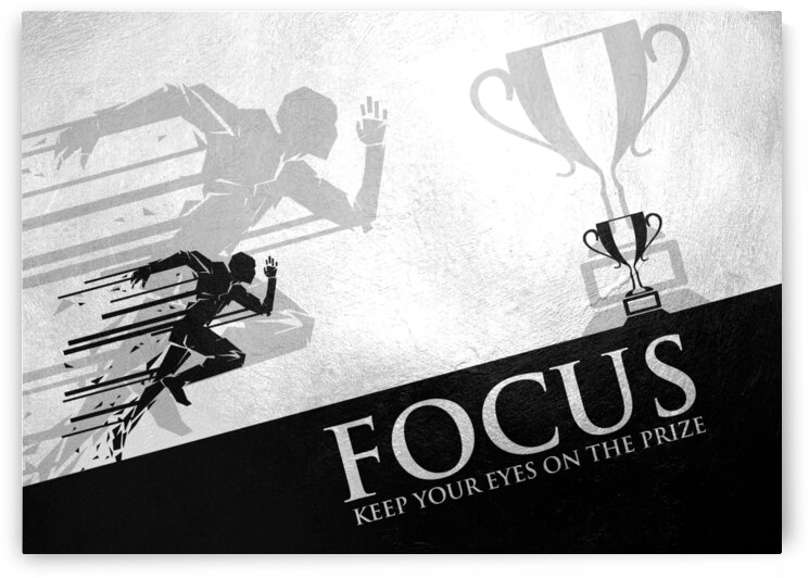 focus on the prize Motivational Wall Art by ABConcepts