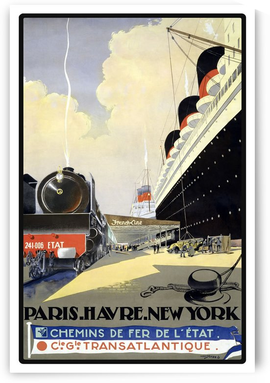 Paris Havre New York vintage travel poster by VINTAGE POSTER