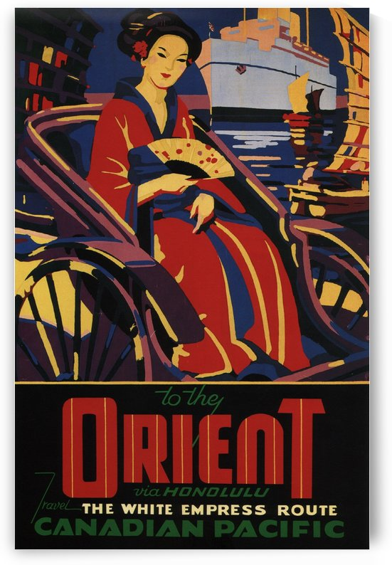 Canadian Pacific To The Orient Vintage Travel Poster by VINTAGE POSTER