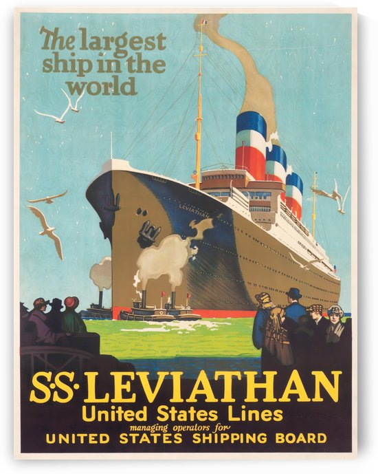 The largest ship in the world SS Leviathan United States Lines poster by VINTAGE POSTER