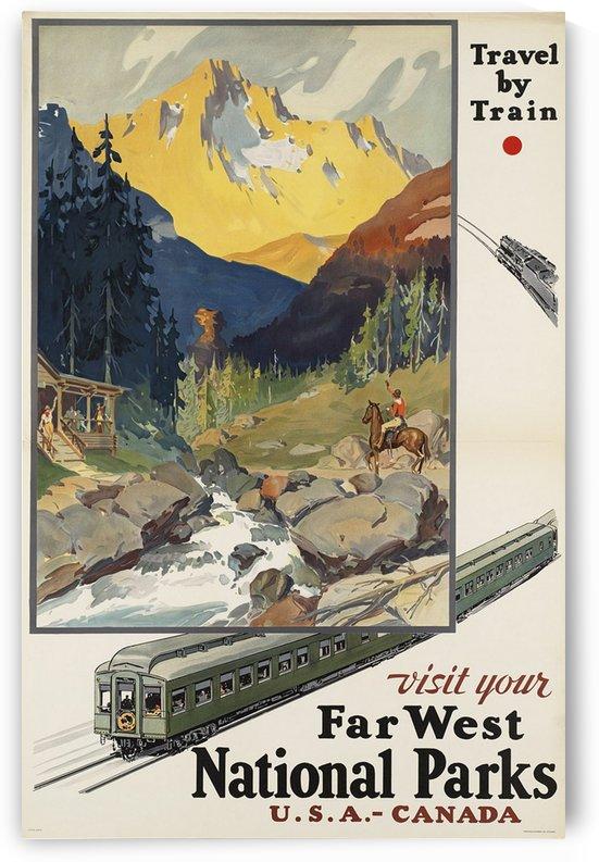 Visit Your Far West National Parks travel poster by VINTAGE POSTER