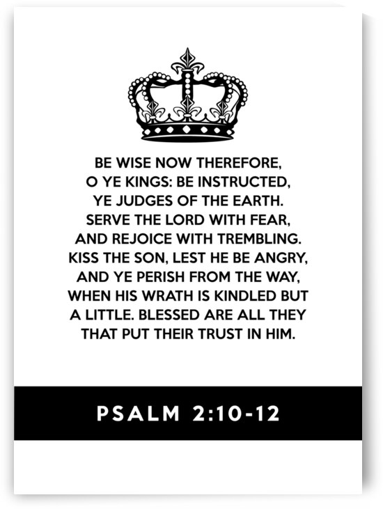 Psalm 2:10-12 Bible Verse Wall Art by ABConcepts
