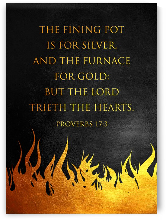 Proverbs 17:3 Bible Verse Wall Art by ABConcepts