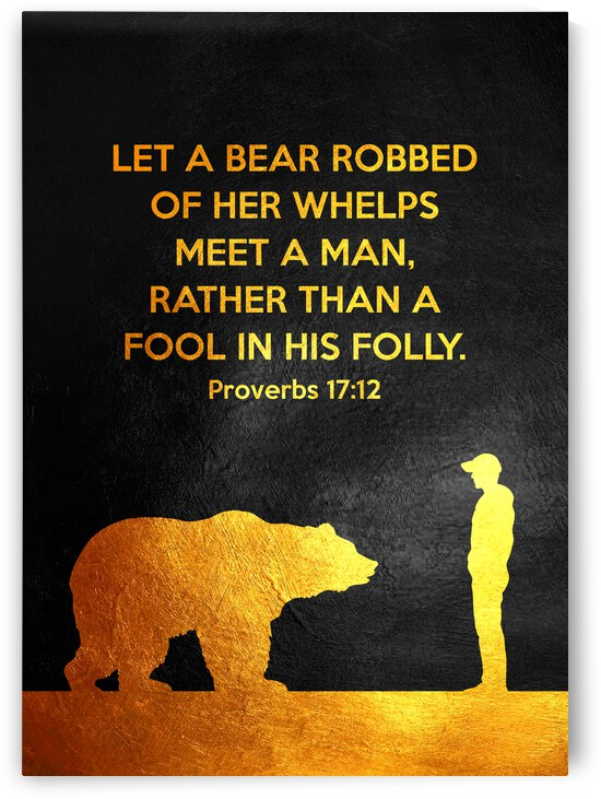 Proverbs 17:12 Bible Verse Wall Art by ABConcepts