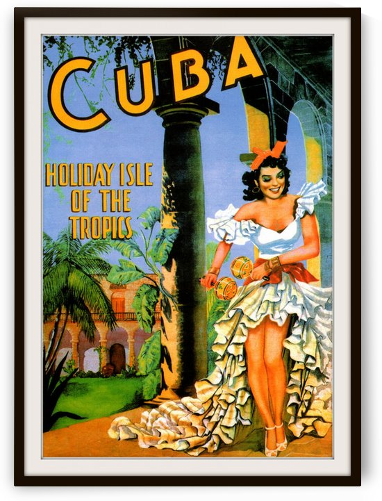 Cuba Holiday Isle of the Tropics travel poster by VINTAGE POSTER