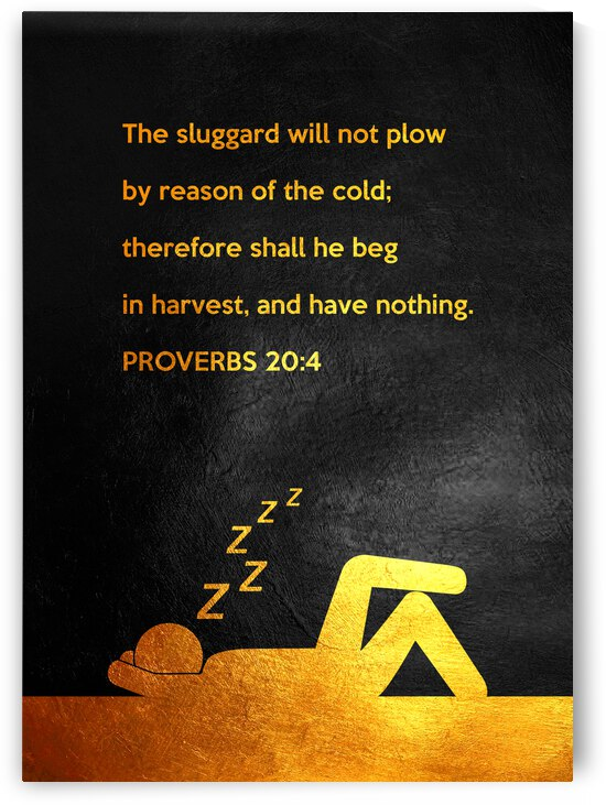 Proverbs 20:4 Bible Verse Wall Art by ABConcepts