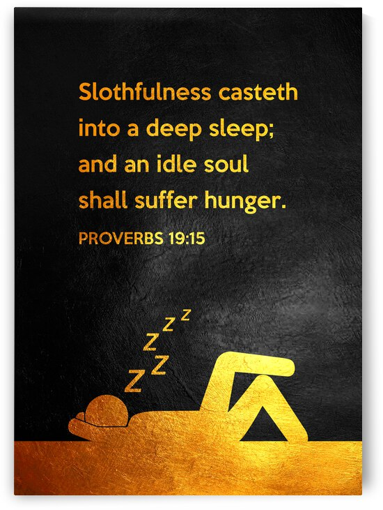 Proverbs 19:15 Bible Verse Wall Art by ABConcepts