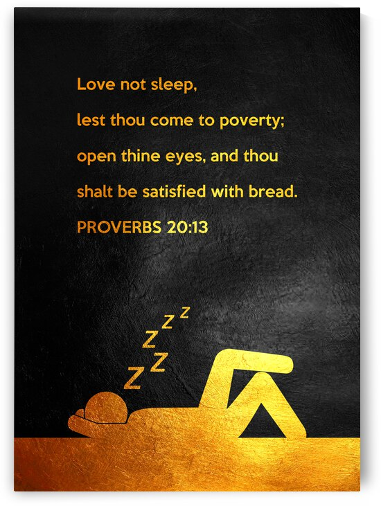 Proverbs 20:13 Bible Verse Wall Art by ABConcepts