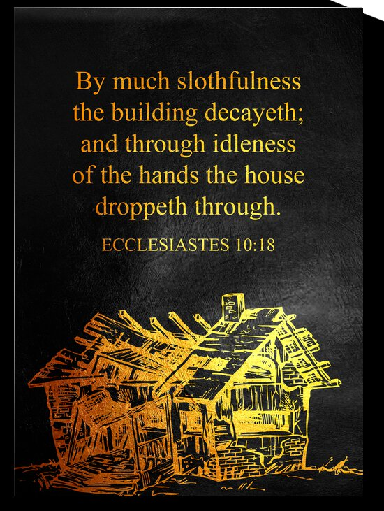 Ecclesiastes 10:18 Bible Verse Wall Art by ABConcepts