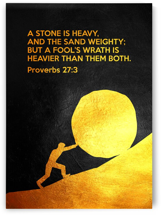 Proverbs 27:3 Bible Verse Wall Art by ABConcepts