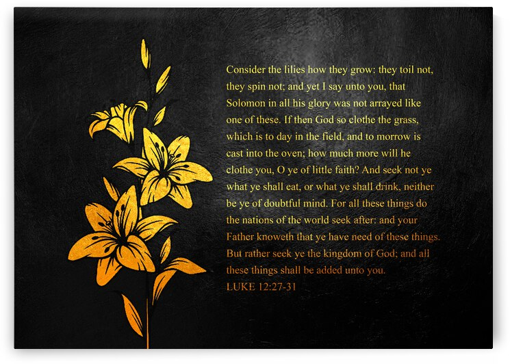 Luke 12:27-31 Bible Verse Wall Art by ABConcepts