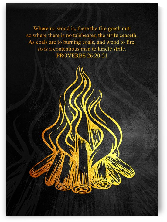 Proverbs 26:20-21 Bible Verse Wall Art by ABConcepts