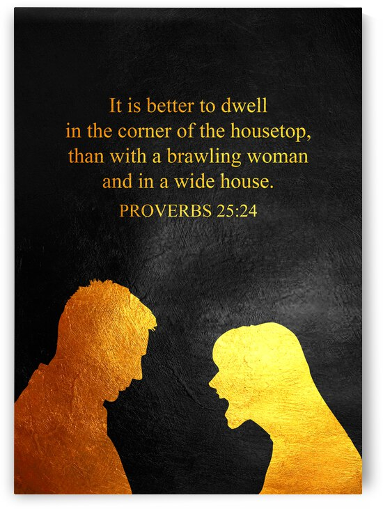Proverbs 25:24 Bible Verse Wall Art by ABConcepts