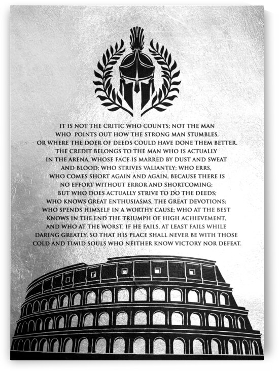 The Man in the Arena by Theodore Roosevelt Motivational Wall Art by ABConcepts