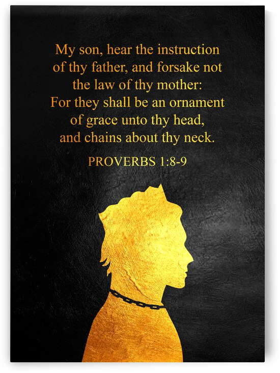 Proverbs 1:8-9 Bible Verse Wall Art by ABConcepts