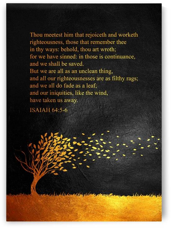 Isaiah 64:5-6 Bible Verse Wall Art by ABConcepts