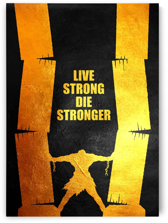 Live Strong Die Stronger Motivational Wall Art by ABConcepts