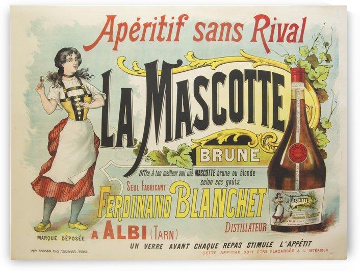 La Mascotte Aperitif sans Rival vintage poster by VINTAGE POSTER