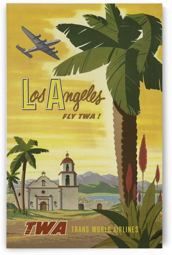 Los Angeles Fly TWA Vintage Travel Poster by VINTAGE POSTER