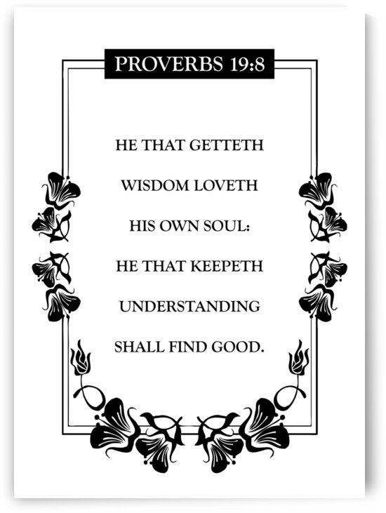 Proverbs 19 8 white by ABConcepts