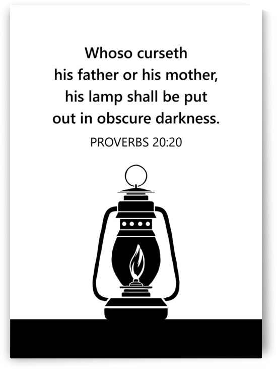Proverbs 20 20 white by ABConcepts