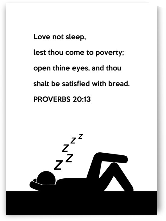 Proverbs 20 13 white by ABConcepts