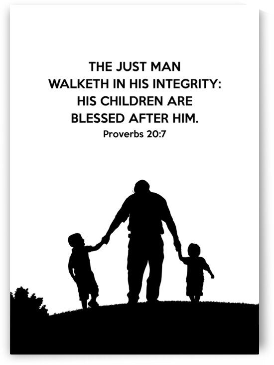 Proverbs 20 7 white by ABConcepts
