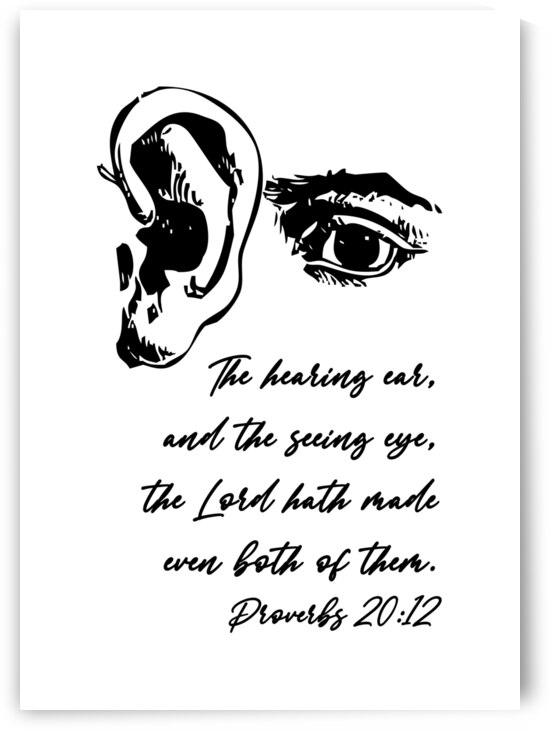 Proverbs 20 12 white by ABConcepts