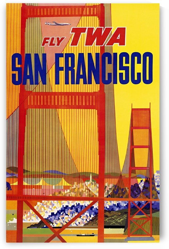 Fly TWA San Francisco poster by VINTAGE POSTER