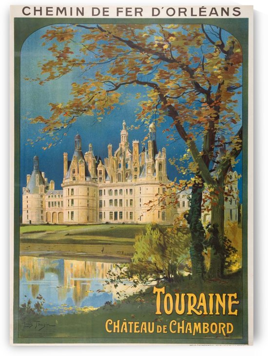 Touraine Chateau de Chambord original French poster by VINTAGE POSTER