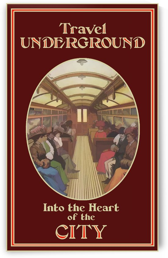 Travel underground into the heart of the city by VINTAGE POSTER