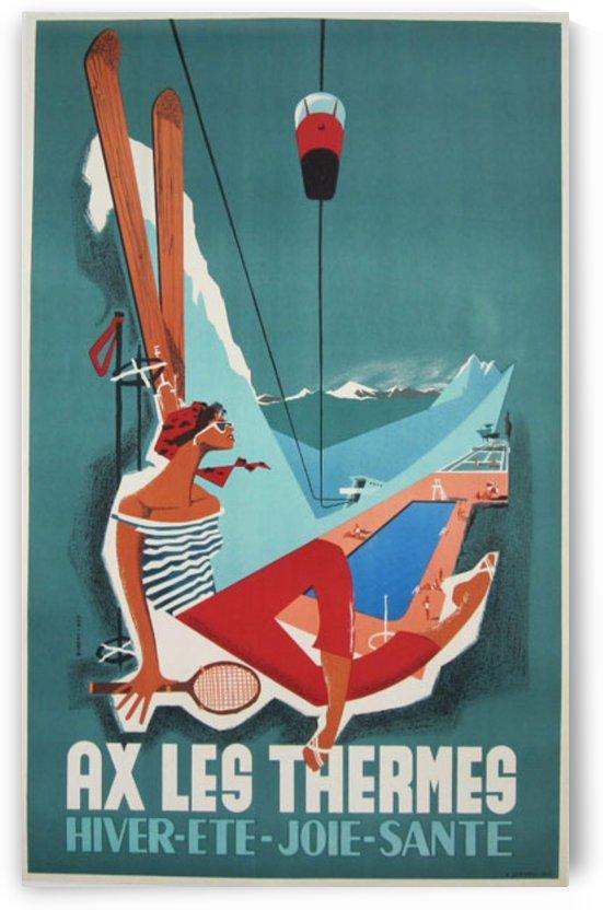 Ax Les Thermes Hiver Ete Joie Sante original vintage travel poster by VINTAGE POSTER