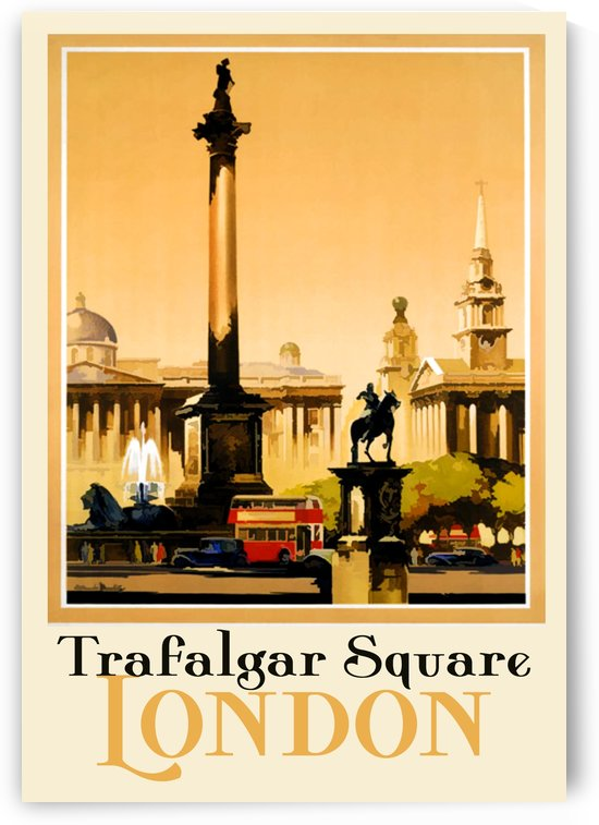 Trafalgar Square London poster by VINTAGE POSTER