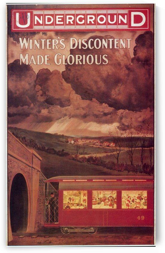 1909 London Underground Poster Winters discontent made glorious by VINTAGE POSTER