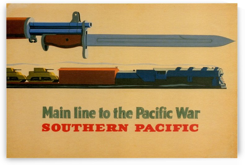 Main line to the Pacific War Southern Pacific vintage poster by VINTAGE POSTER