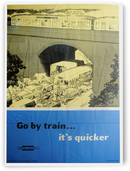 Go Quicker By Train Original British Railways Poster by VINTAGE POSTER
