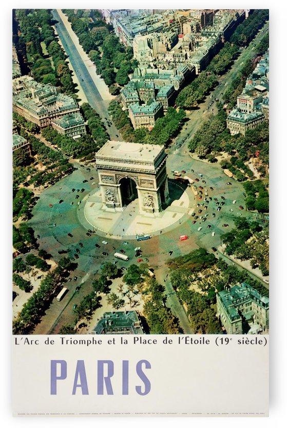 French travel poster L'Arc de Triomphe Paris France by VINTAGE POSTER