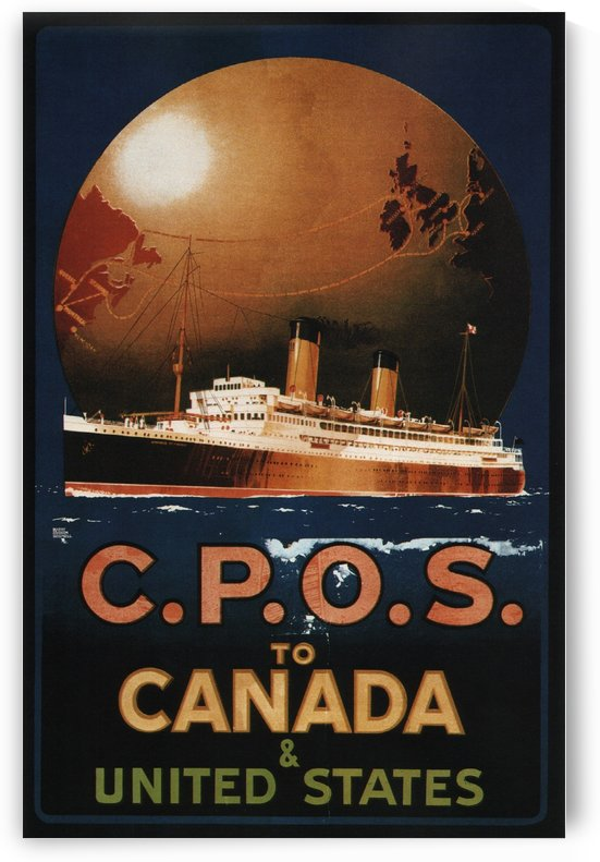 CPOS to Canada United States Vintage Travel Poster 1920 by VINTAGE POSTER