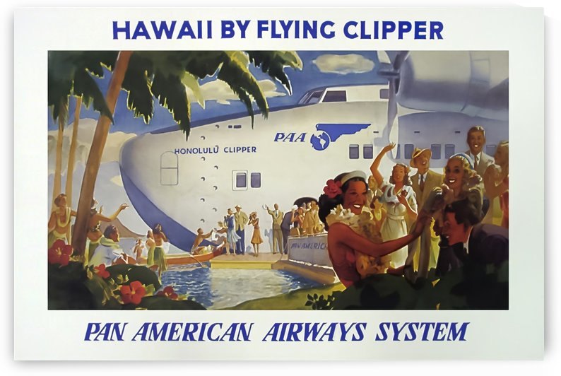 Hawaii by Flying Clipper Pan American Airways System by VINTAGE POSTER