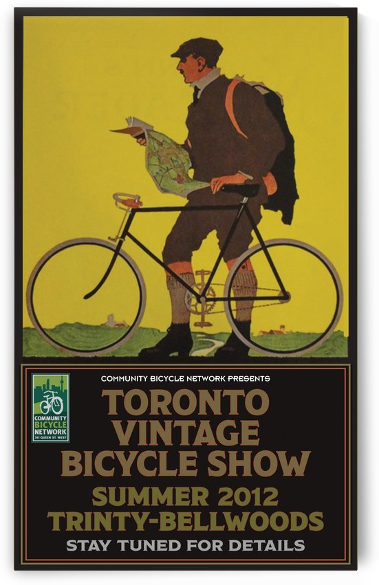 Toronto Vintage Bicycle Show by VINTAGE POSTER